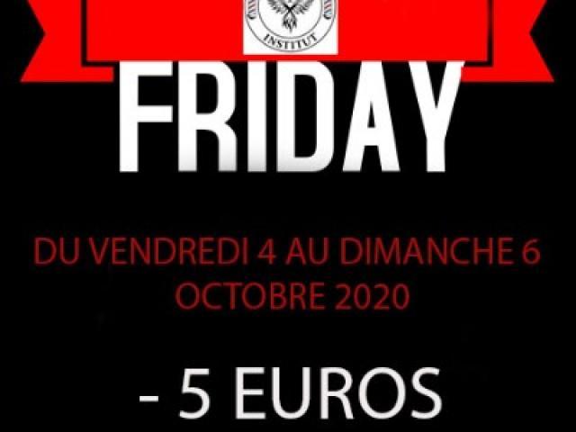 LA BLACK FRIDAY - 5 EUROS POUR TOUTES NOS PRESTATIONS